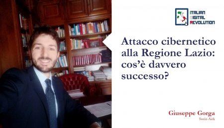 Attacco cibernetico alla Regione Lazio: cos'è davvero successo?